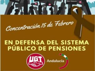 UGT – UGR : CONCENTRACIÓN EN DEFENSA DEL SISTEMA PÚBLICO DE PENSIONES