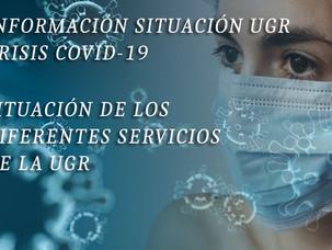 🔴 𝑼𝑮𝑻/𝑼𝑮𝑹 𝑰𝑵𝑭𝑶𝑹𝑴𝑨: INFORMACIÓN SITUACIÓN UGR CRISIS COVID-19