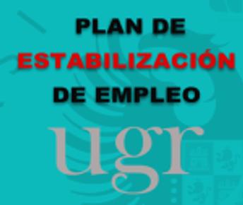 PLAN DE ESTABILIZACIÓN DE EMPLEO (UGR)