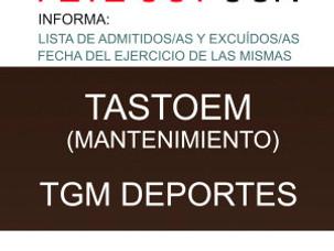 PUBLICACIÓN BOJA TASTOEM MANTENIMIENTO Y TGM DEPORTES: LISTAS ADMITIDOS/AS Y EXCLUIDOS/AS