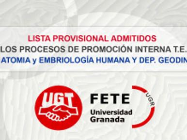 LISTA PROVISIONAL ADMITIDOS A LOS PROCESOS DE PROMOCIÓN INTERNA T.E.L (DEP.ANATOMIA y EMBRIOLOGÍA HU