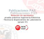 Relación de aprobados prueba práctica Ingeniería Eléctrica Técnico/a Especialista de Laboratorio (gr