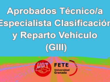 Aprobados Técnico/a Especialista Clasificación y Reparto Vehículo (GIII)