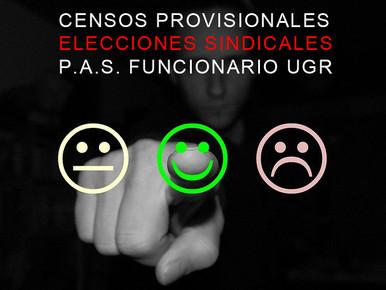 CENSOS PROVISIONALES ELECCIONES SINDICALES P.A.S. FUNCIONARIO