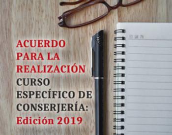 🔴 ACUERDO PARA LA REALIZACIÓN CURSO ESPECÍFICO DE CONSERJERÍA: Edición 2019