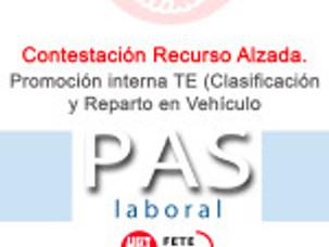 Contestación Recurso Alzada. Promoción interna TE (Clasificación y Reparto en Vehículo)