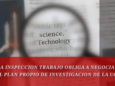 LA INSPECCION TRABAJO OBLIGA A NEGOCIAR EL PLAN PROPIO DE INVESTIGACION DE LA UGR
