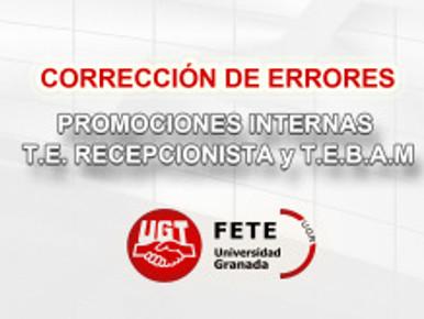 CORRECCIÓN DE ERRORES PROMOCIONES INTERNAS T.E. RECEPCIONISTA y T.E.B.A.M