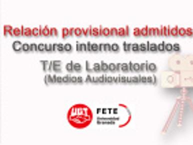 Relación provisional admitidos Concurso interno traslados T/E de Laboratorio (Medios Audiovisuales)