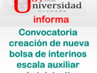 Convocatoria creación de nueva bolsa de interinos escala auxiliar administrativa (UGR)