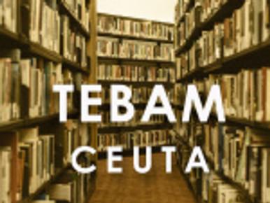 TEBAM: Relación provisional de admitidos/as concurso oposición Campus de Ceuta y anuncio relacionado