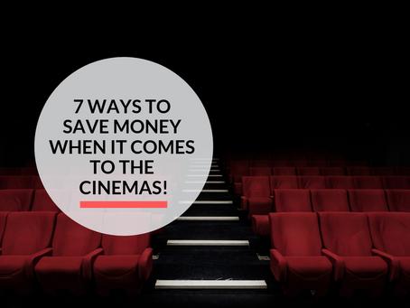 7 ways to Save Money at the Cinemas!