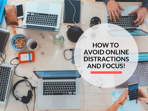 7 ways to avoid online distractions and focus on work!