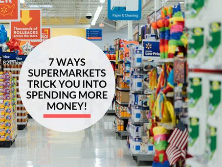 7 tricks Supermarkets use to make you spend more money!