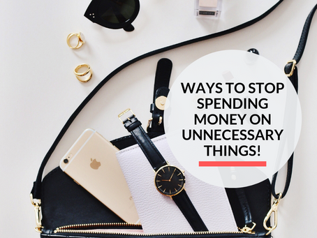 7 tips on how to stop spending money on unnecessary things!