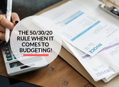 The 50/30/20 rule when it comes to Budgeting!