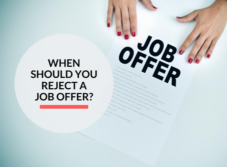 When should you reject a job offer?