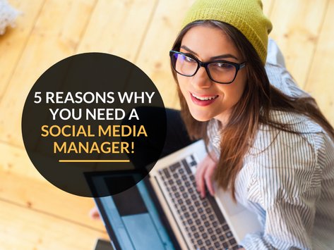 5 reasons why your business needs a social media manager!