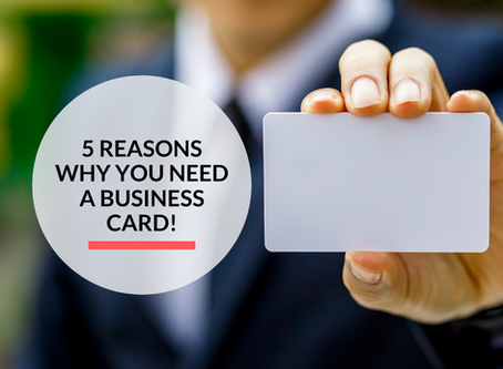 5 reasons why you need a Business Card!