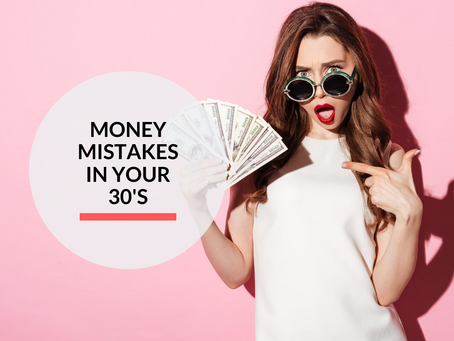 Money mistakes in your 30's