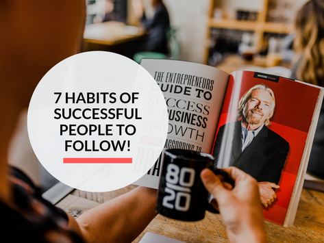 7 habits of successful people to get inspired from!