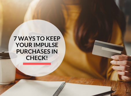 7 ways to keep your impulse purchases in check!