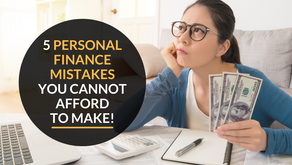 5 personal finance mistakes you cannot afford to make!