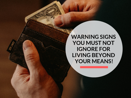 7 warning signs you are living beyond your means!