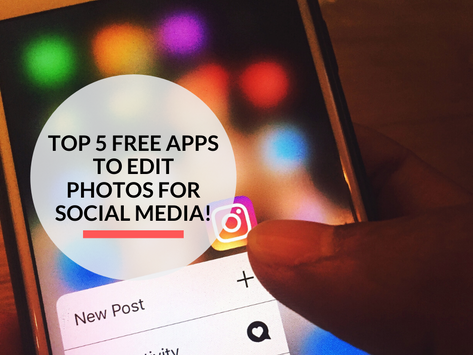 Top 5 free apps to edit photos for Social Media!
