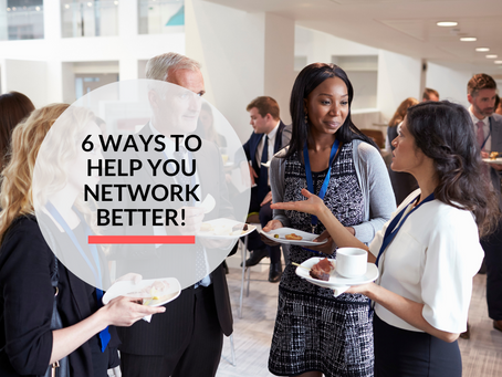 6 ways to help you network better!