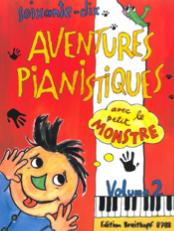 soixante-dix aventures pianistiques avec le petit monstre volume 2