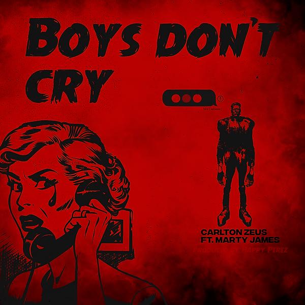 Art - Carlton Zeus - Boys Dont Cry 2.0 F