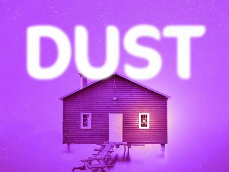 Theatre REVIEW: Dust - ★★★★