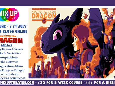 How to Train Your Dragon: SUMMER ONLINE PROJECT - 29th June - 11th July