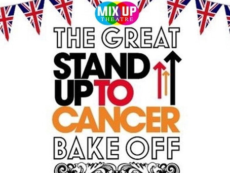 The Great British Mix Up Theatre BAKE OFF! - Stand Up To Cancer Fundraiser