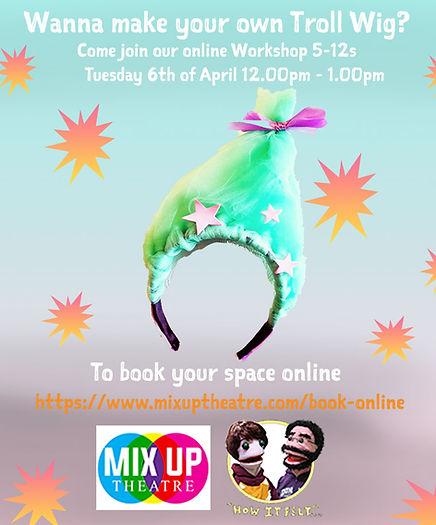 mix up troll making workshop poster.jpg