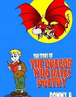SUMMER ONLINE PERFORMANCE: The Story of the Dragon Who Hates Poetry - Dommy B