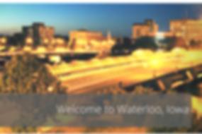 Welcome to Waterloo, Iowa