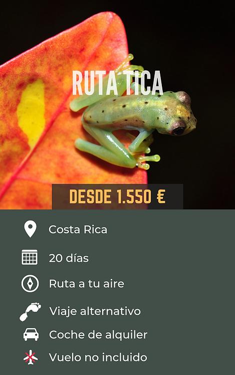 RUTA TICA - COSTA RICA