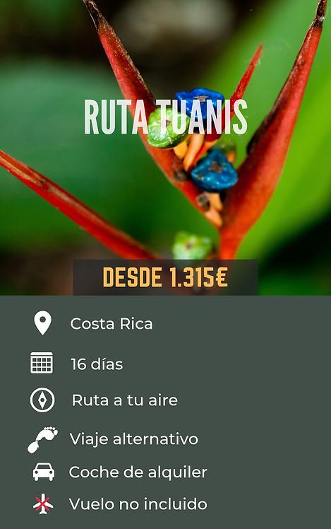 RUTA TUANIS - COSTA RICA