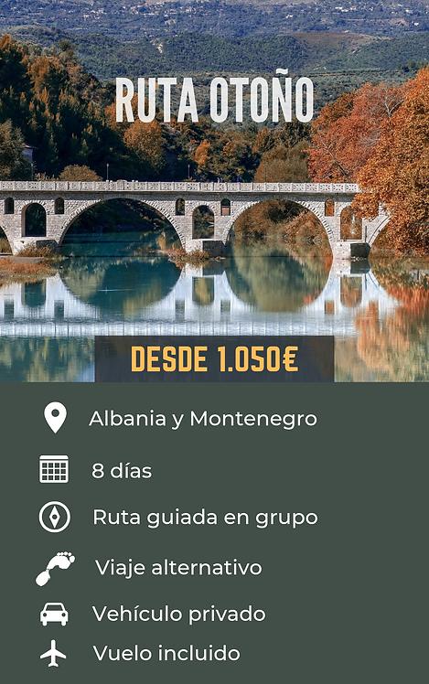 RUTA OTOÑO - ALBANIA Y MONTENEGRO