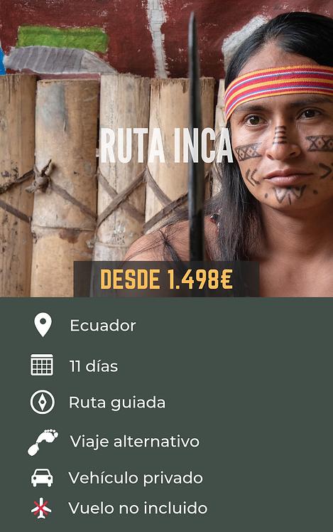 RUTA INCA - ECUADOR