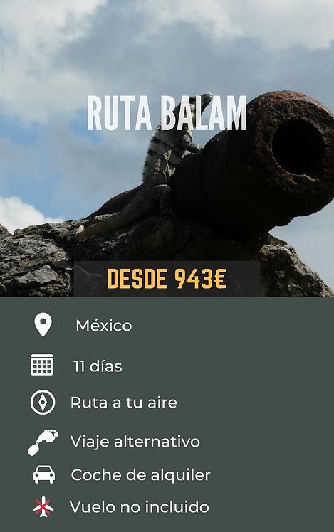 RUTA BALAM - MÉXICO