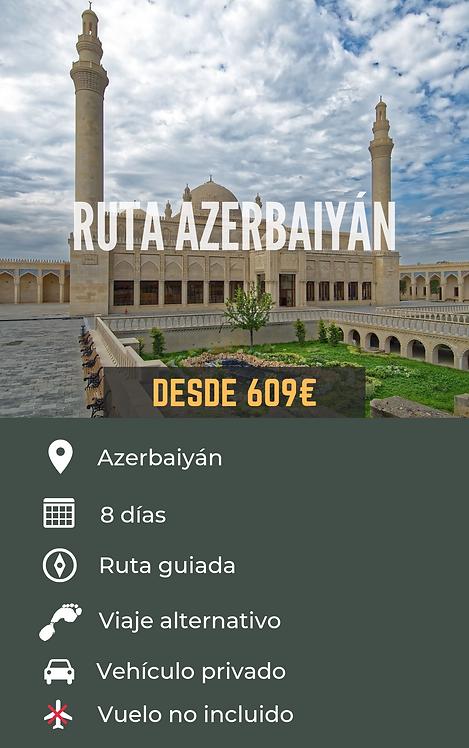 RUTA AZERBAIYÁN - AZERBAIYÁN