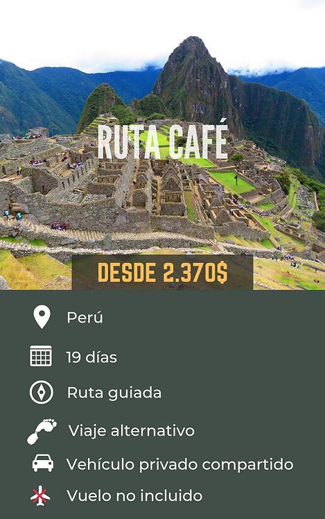 RUTA CAFÉ - PERÚ