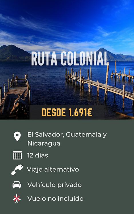 RUTA COLONIAL - EL SALVADOR, GUATEMALA Y NICARAGUA
