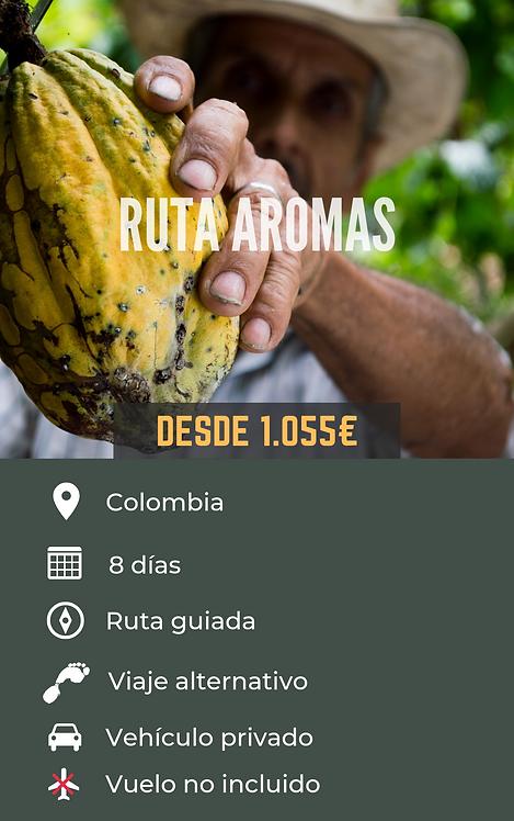 RUTA AROMAS - COLOMBIA