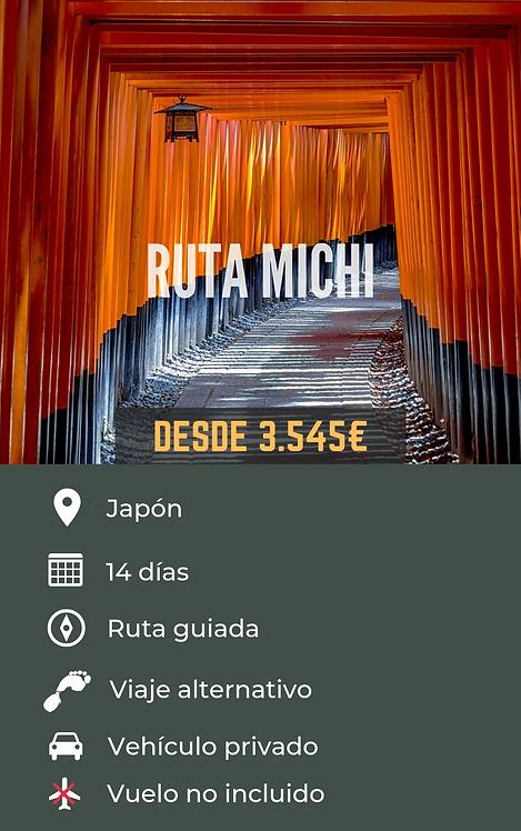 RUTA MICHI - JAPÓN