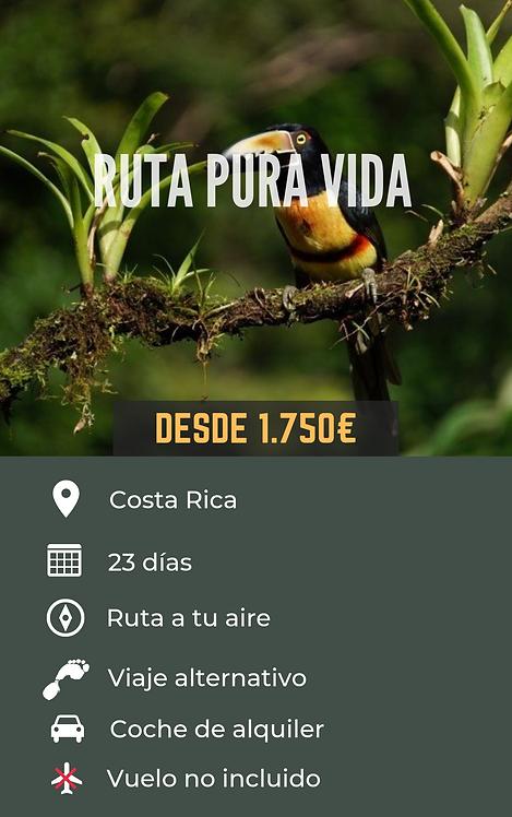 RUTA PURA VIDA - COSTA RICA