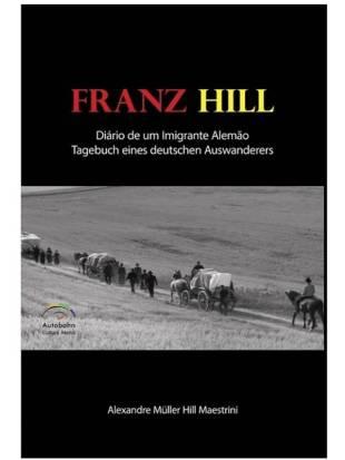 franz-hill-dic3a1rio-de-um-imigrante-ale